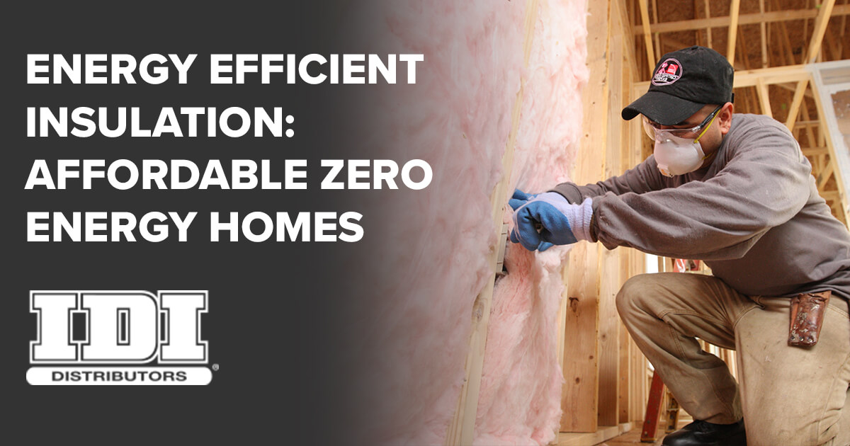 Affordable energy efficient insulation for zero energy for Affordable energy efficient homes
