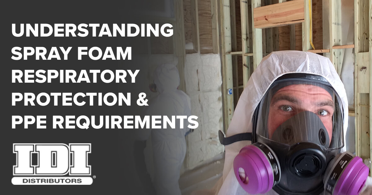 Spray Foam Respiratory Protection