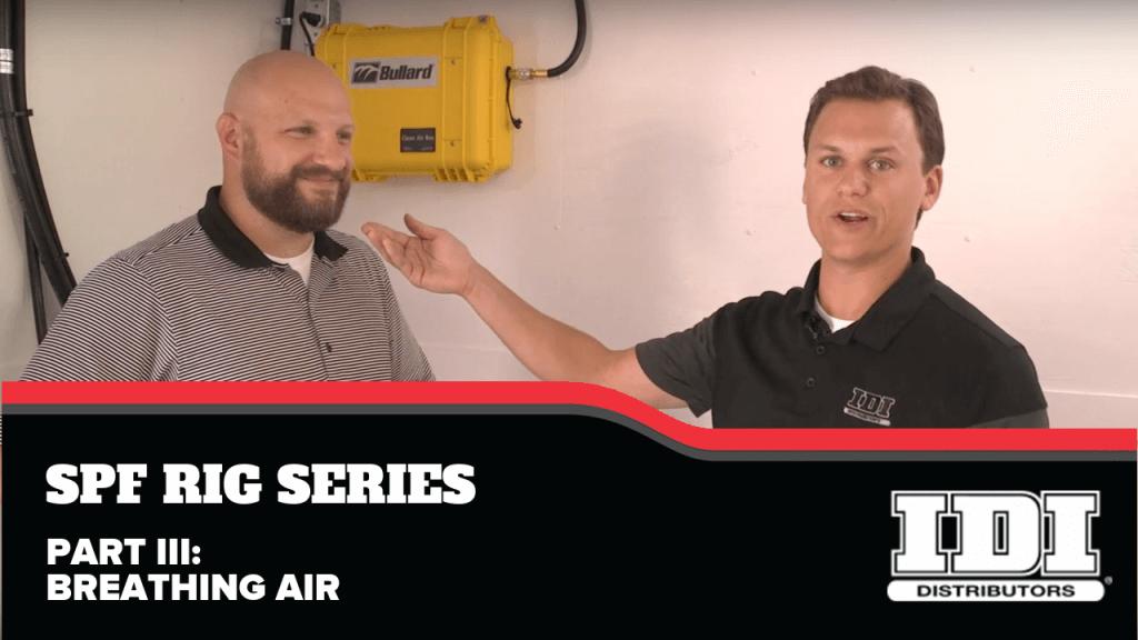 IDI Rig Series: Part III Breathing Air